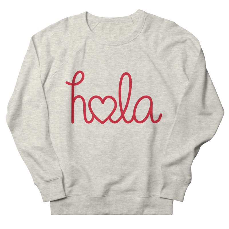 Hola - Hello, Love Men's French Terry Sweatshirt by Illustrations by Phil