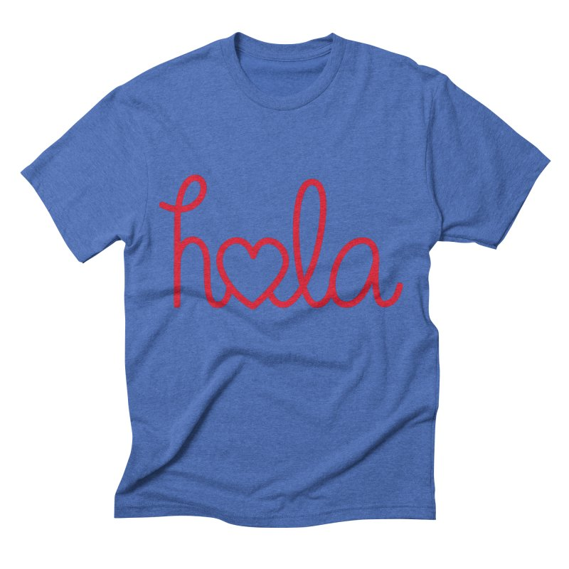 Hola - Hello, Love Men's Triblend T-Shirt by Illustrations by Phil