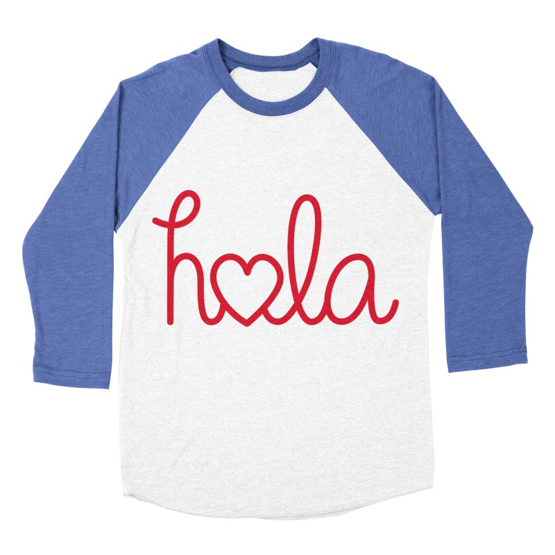 Hola - Hello, Love Men's Baseball Triblend Longsleeve T-Shirt by Illustrations by Phil