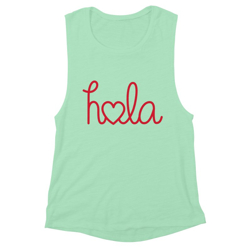 Hola - Hello, Love Women's Muscle Tank by Illustrations by Phil