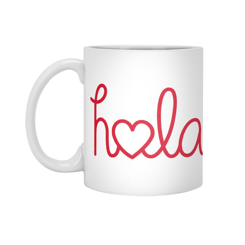 Hola - Hello, Love Accessories Standard Mug by Illustrations by Phil