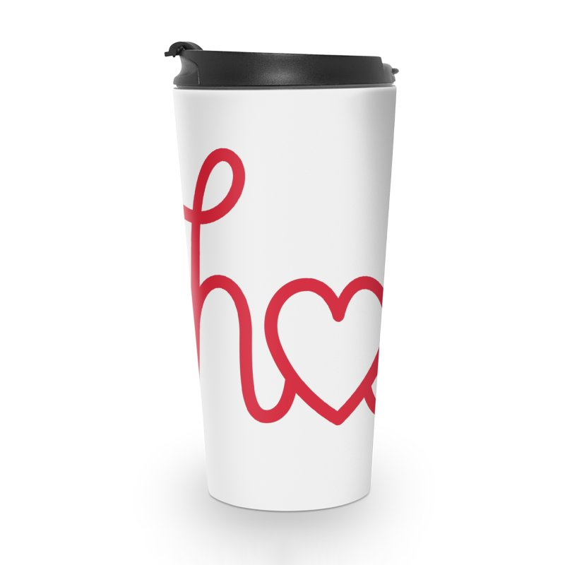 Hola - Hello, Love Accessories Travel Mug by Illustrations by Phil