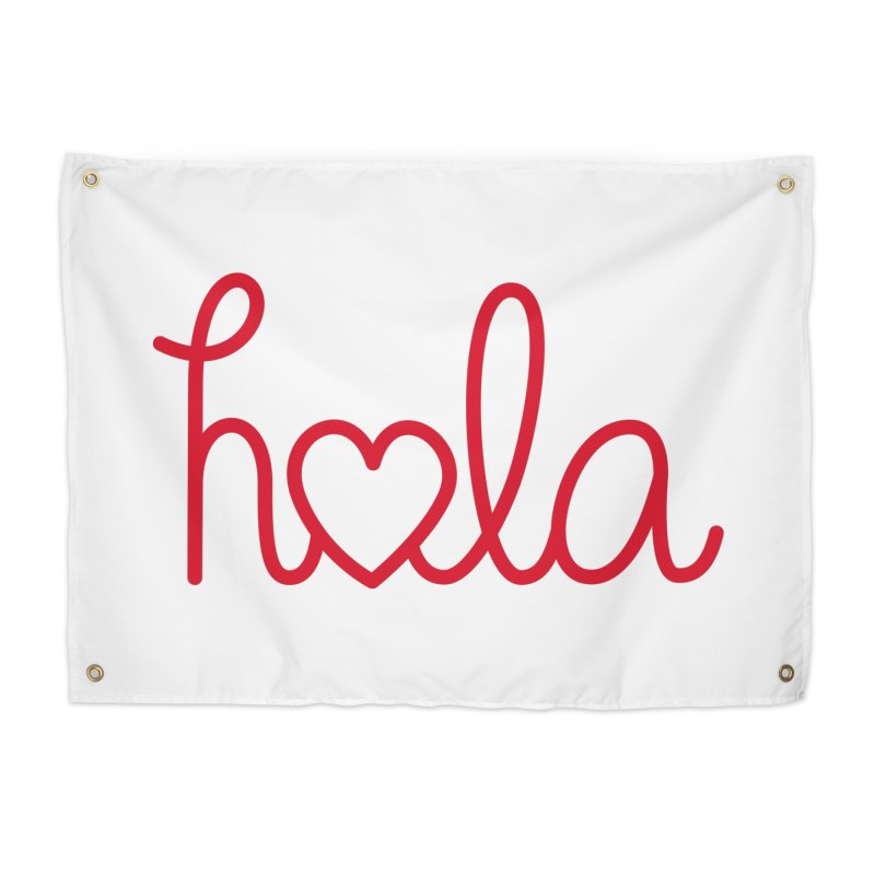 Hola - Hello, Love Home Tapestry by Illustrations by Phil