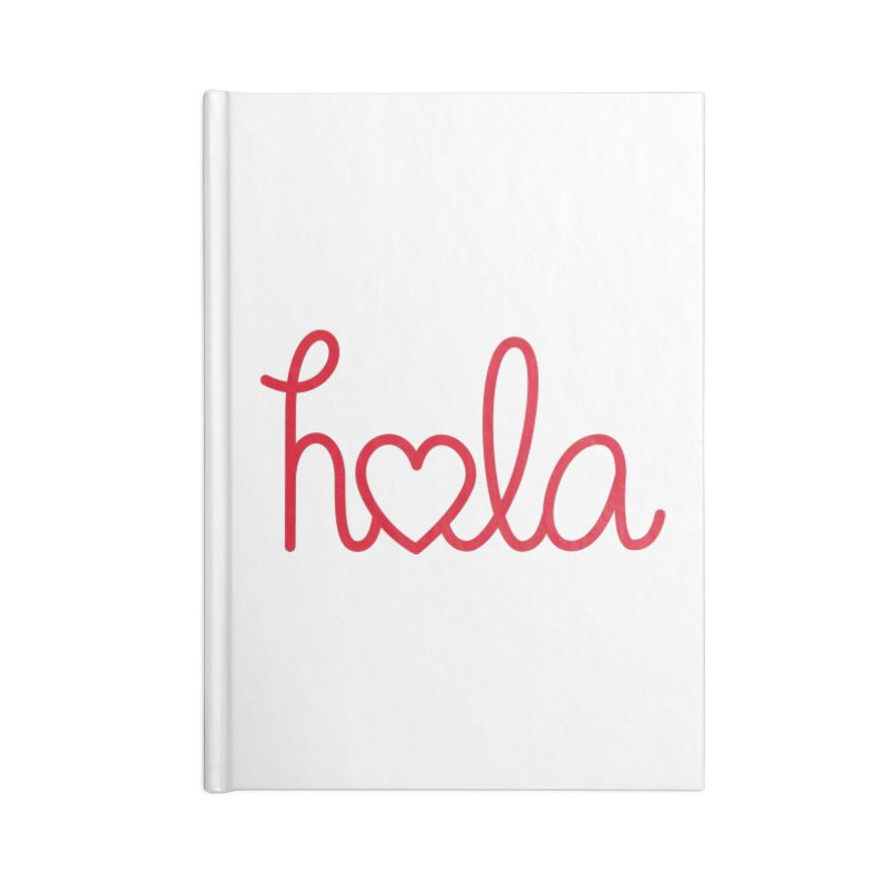 Hola - Hello, Love Accessories Blank Journal Notebook by Illustrations by Phil