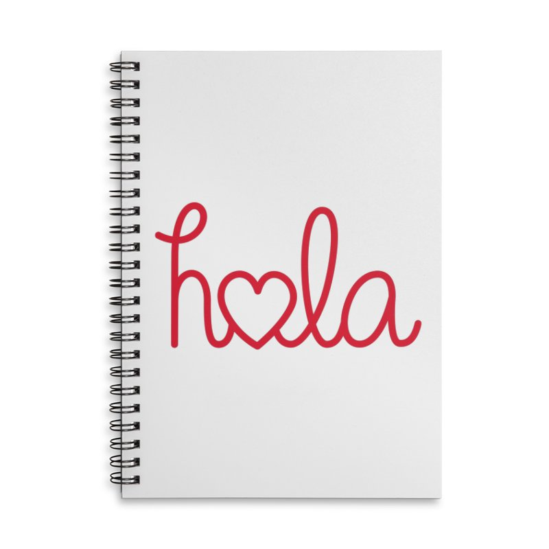 Hola - Hello, Love Accessories Lined Spiral Notebook by Illustrations by Phil