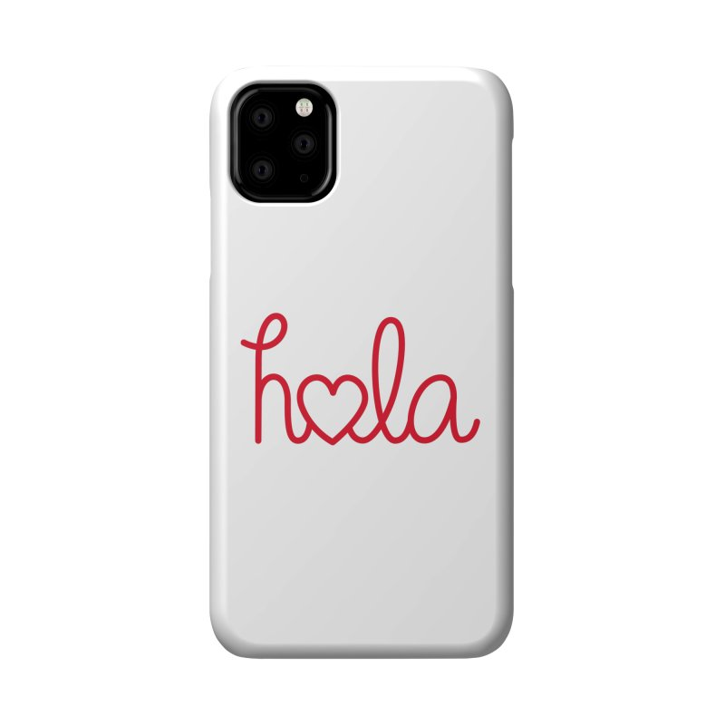 Hola - Hello, Love Accessories Phone Case by Illustrations by Phil