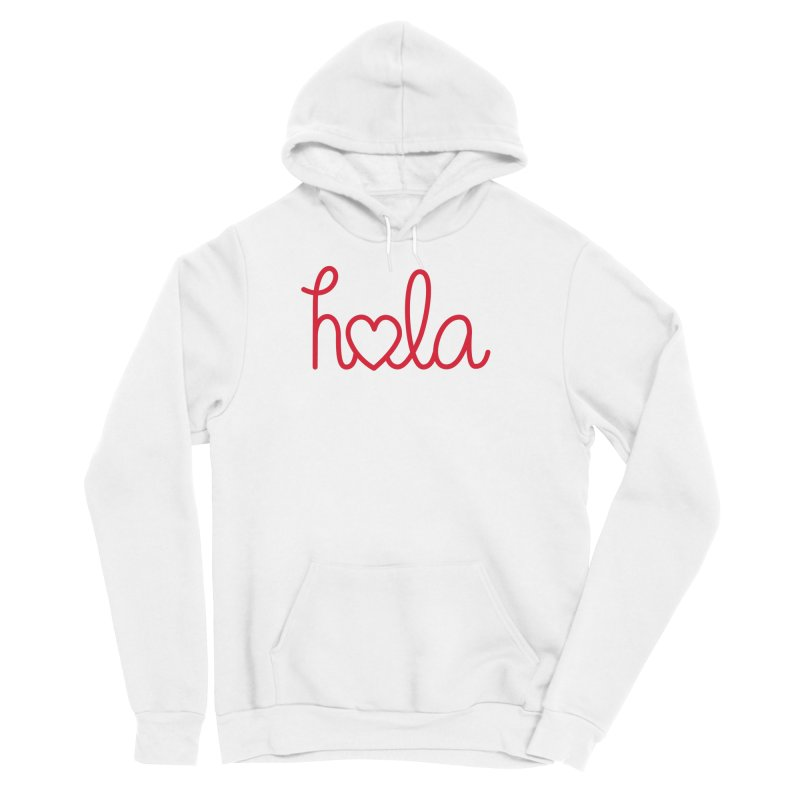 Hola - Hello, Love Women's Pullover Hoody by Illustrations by Phil