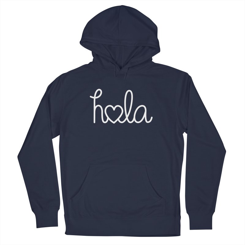 Hola - hello love, in Spanish Men's French Terry Pullover Hoody by Illustrations by Phil