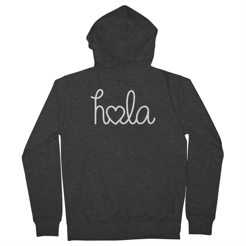 Hola - hello love, in Spanish Men's French Terry Zip-Up Hoody by Illustrations by Phil