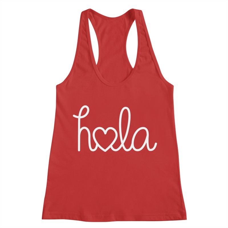 Hola - hello love, in Spanish Women's Racerback Tank by Illustrations by Phil
