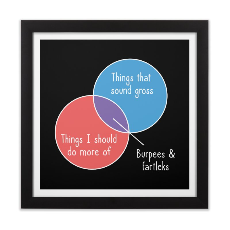 Burpees and Fartleks Home Framed Fine Art Print by Illustrations by Phil