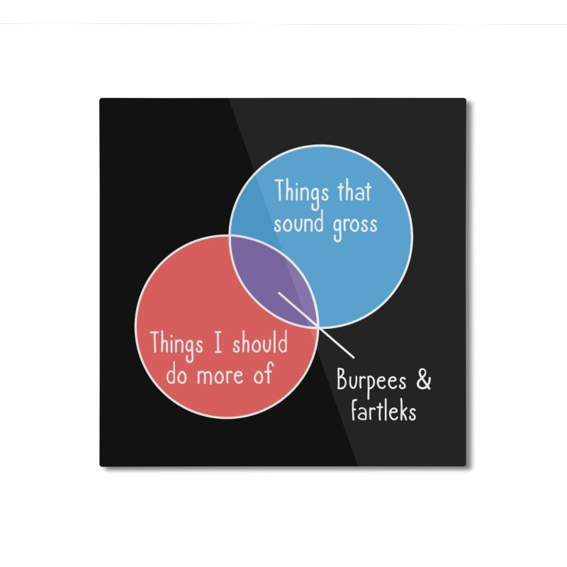 Burpees and Fartleks Home Mounted Aluminum Print by Illustrations by Phil