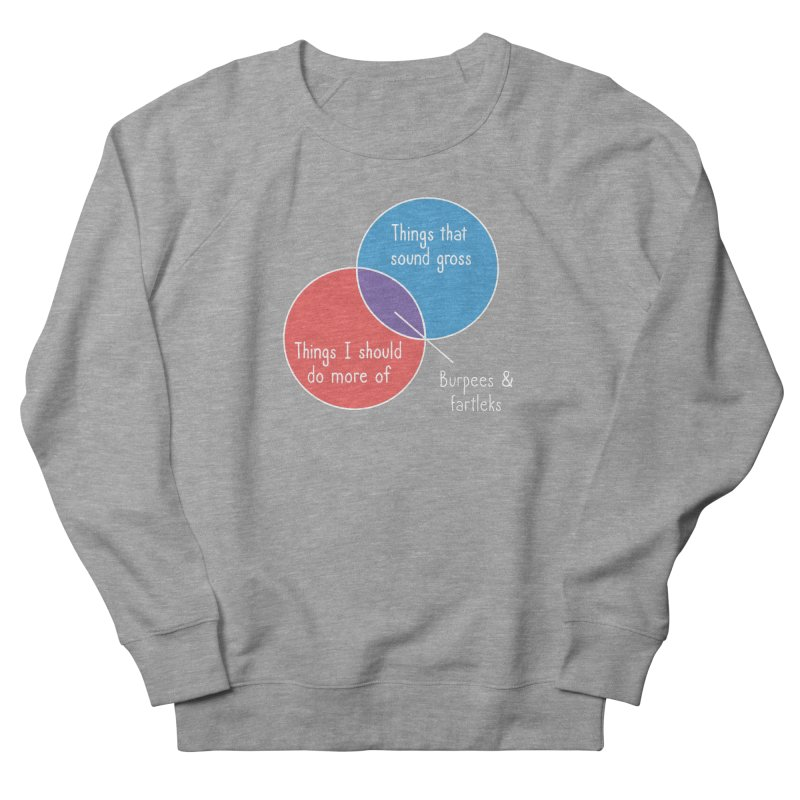 Burpees and Fartleks Men's French Terry Sweatshirt by Illustrations by Phil