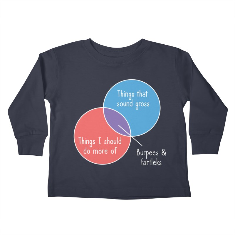 Burpees and Fartleks Kids Toddler Longsleeve T-Shirt by Illustrations by Phil