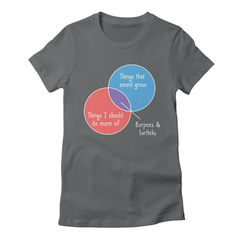 Burpees and Fartleks Women's Fitted T-Shirt by Illustrations by Phil