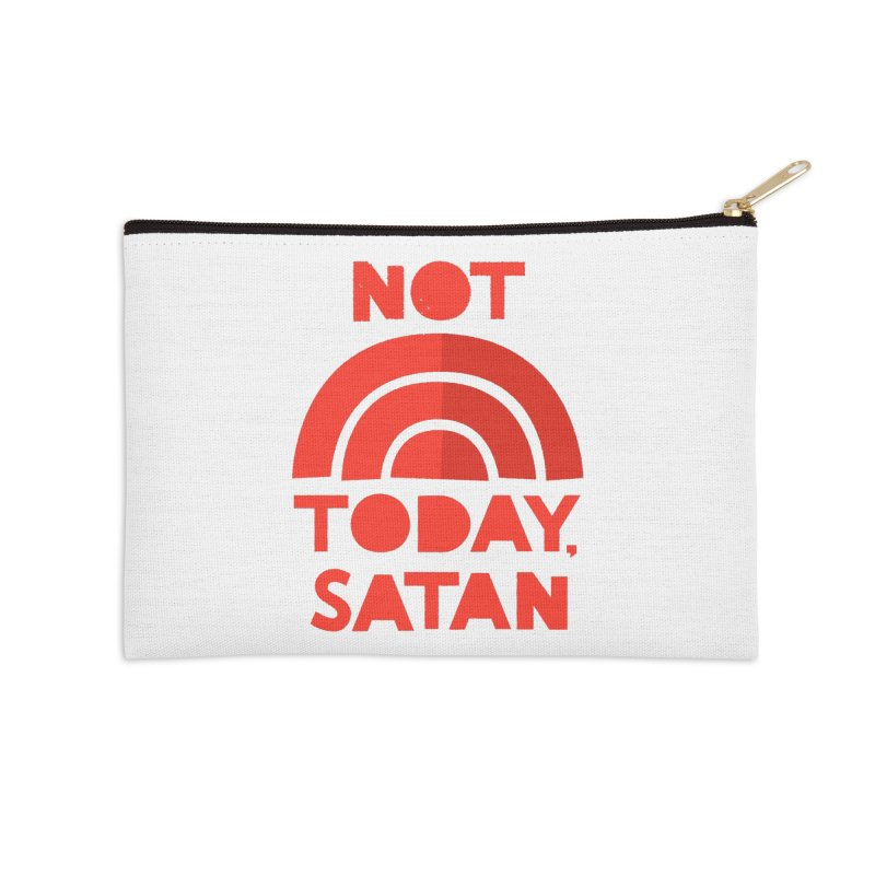NOT TODAY, SATAN! Accessories Zip Pouch by Illustrations by Phil
