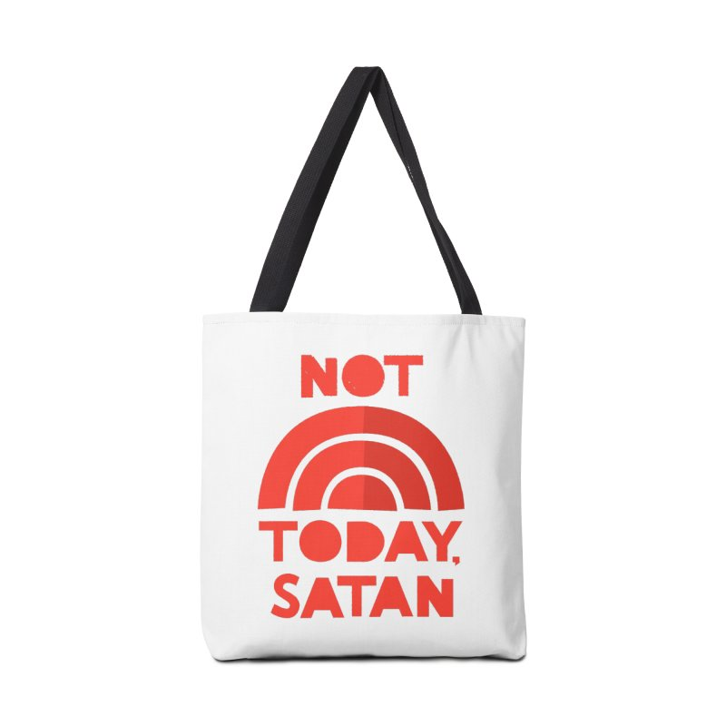 NOT TODAY, SATAN! Accessories Tote Bag Bag by Illustrations by Phil