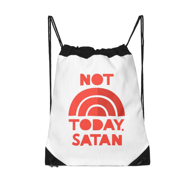 NOT TODAY, SATAN! Accessories Drawstring Bag Bag by Illustrations by Phil