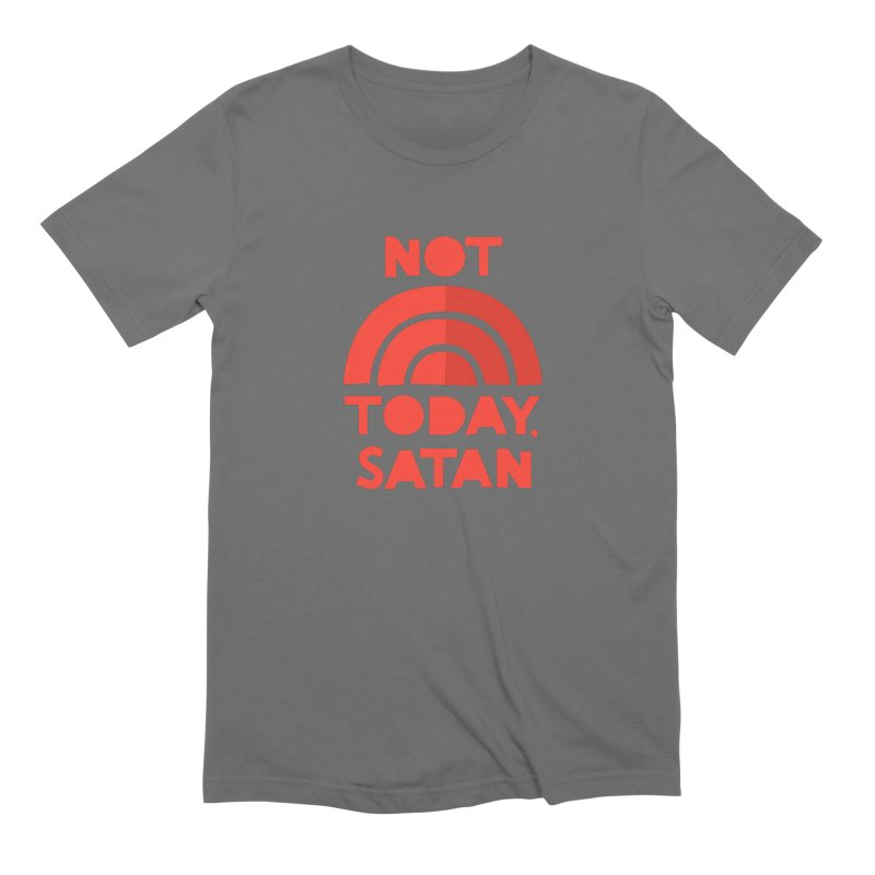 NOT TODAY, SATAN! Men's T-Shirt by Illustrations by Phil