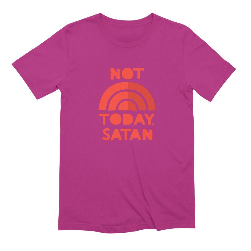NOT TODAY, SATAN! Men's Extra Soft T-Shirt by Illustrations by Phil