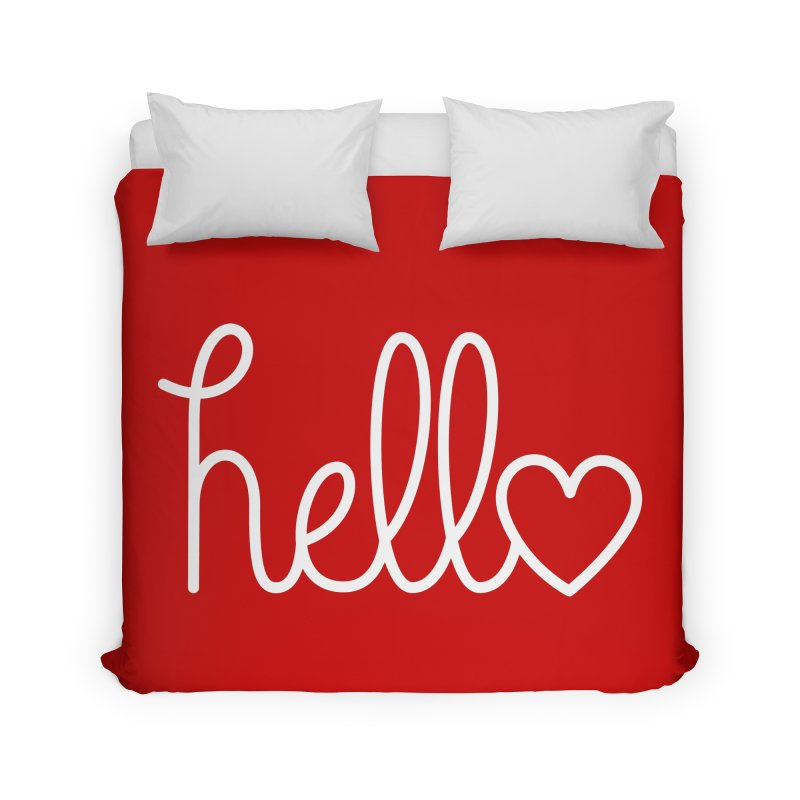 Hello, love Home Duvet by Illustrations by Phil