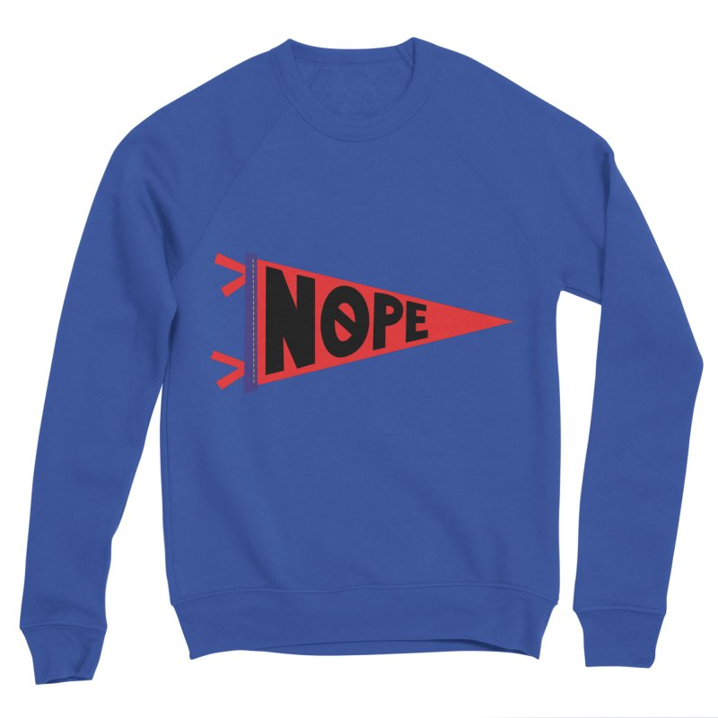 NOPE Men's Sweatshirt by Illustrations by Phil