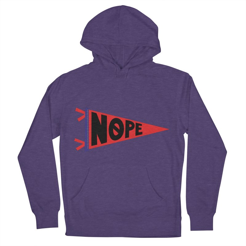 NOPE Women's French Terry Pullover Hoody by Illustrations by Phil