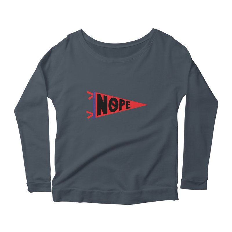 NOPE Women's Scoop Neck Longsleeve T-Shirt by Illustrations by Phil