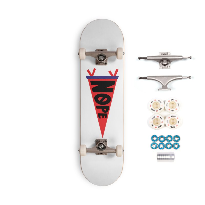 NOPE Accessories Complete - Premium Skateboard by Illustrations by Phil