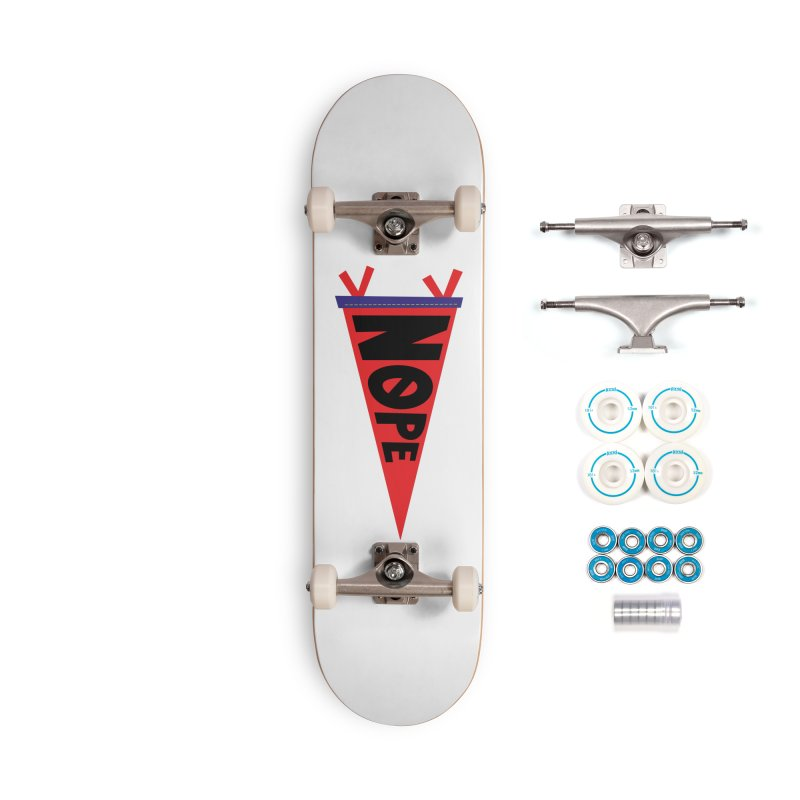 NOPE Accessories Complete - Basic Skateboard by Illustrations by Phil