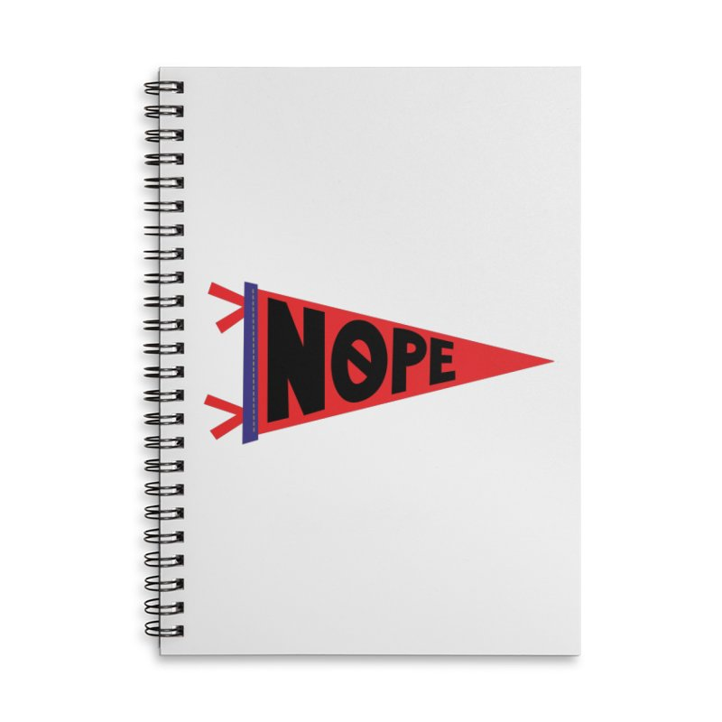 NOPE Accessories Lined Spiral Notebook by Illustrations by Phil