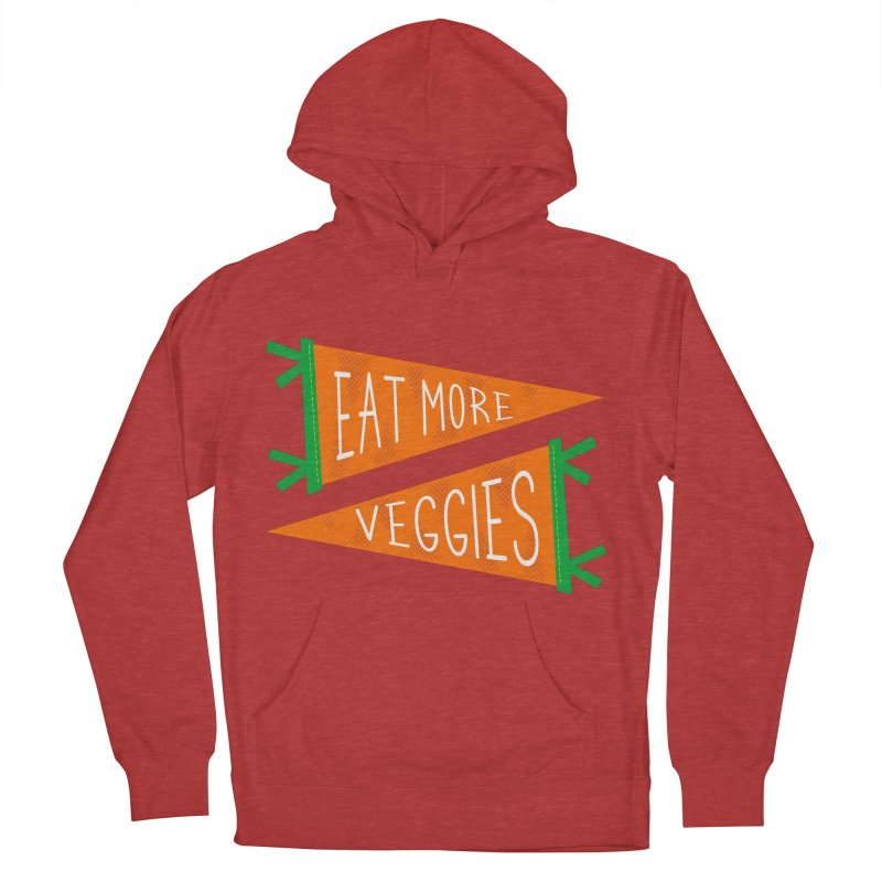 Eat more veggies Women's French Terry Pullover Hoody by Illustrations by Phil