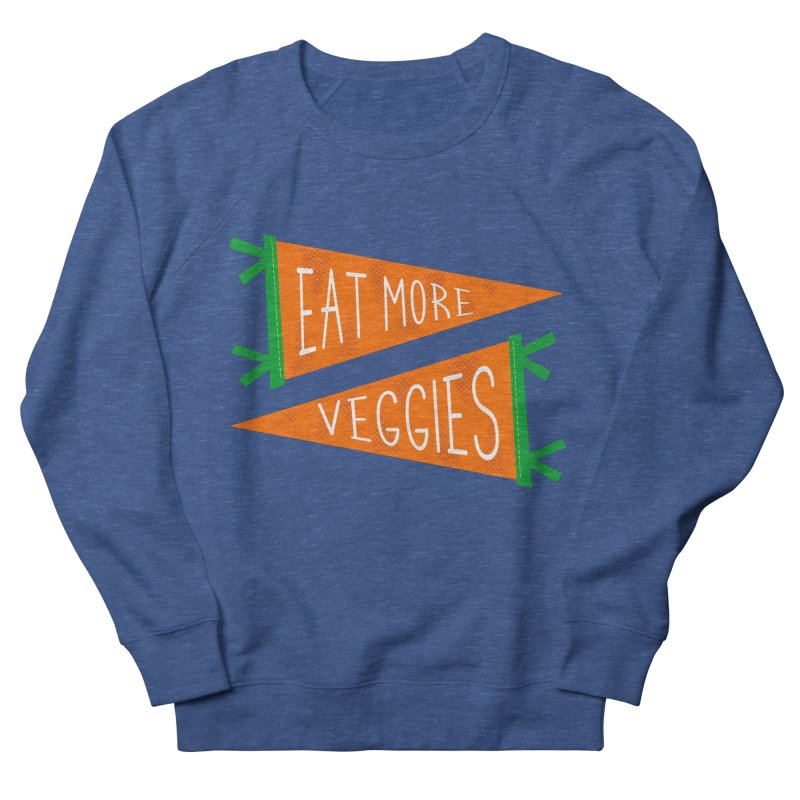 Eat more veggies Women's French Terry Sweatshirt by Illustrations by Phil