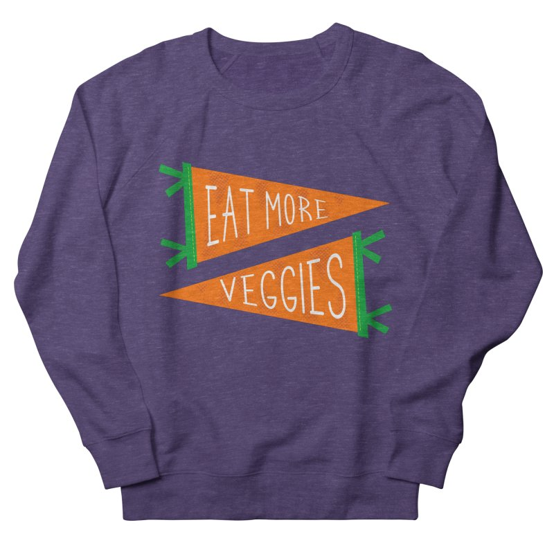 Eat more veggies Men's French Terry Sweatshirt by Illustrations by Phil