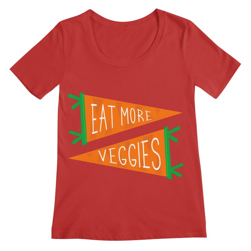 Eat more veggies Women's Regular Scoop Neck by Illustrations by Phil