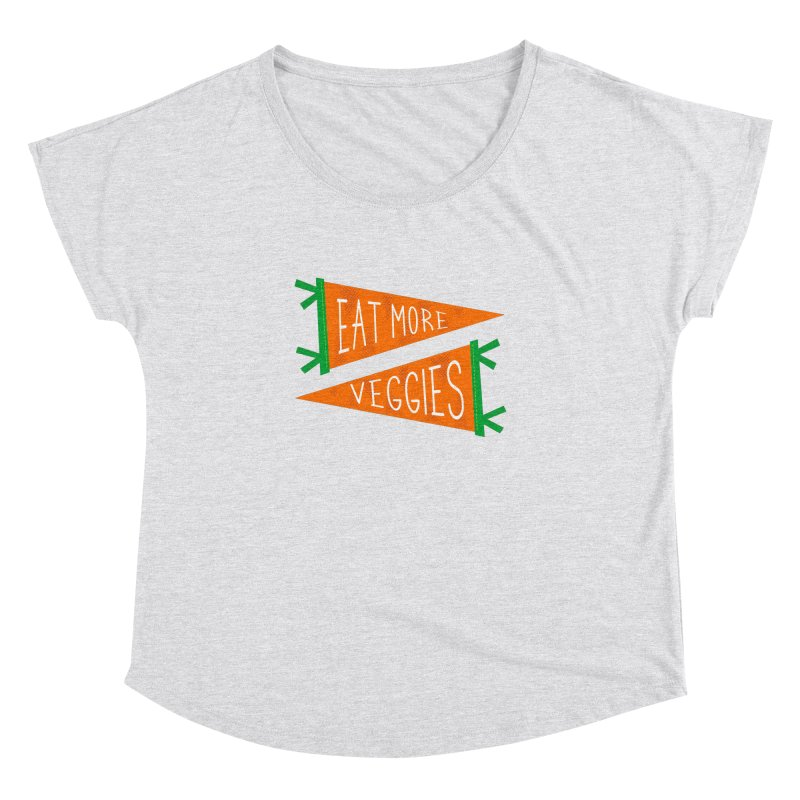 Eat more veggies Women's Dolman Scoop Neck by Illustrations by Phil