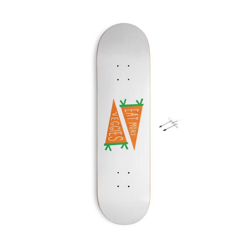 Eat more veggies Accessories With Hanging Hardware Skateboard by Illustrations by Phil