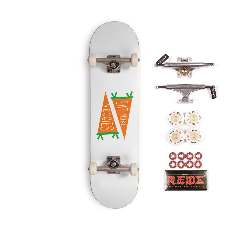 Eat more veggies Accessories Complete - Pro Skateboard by Illustrations by Phil