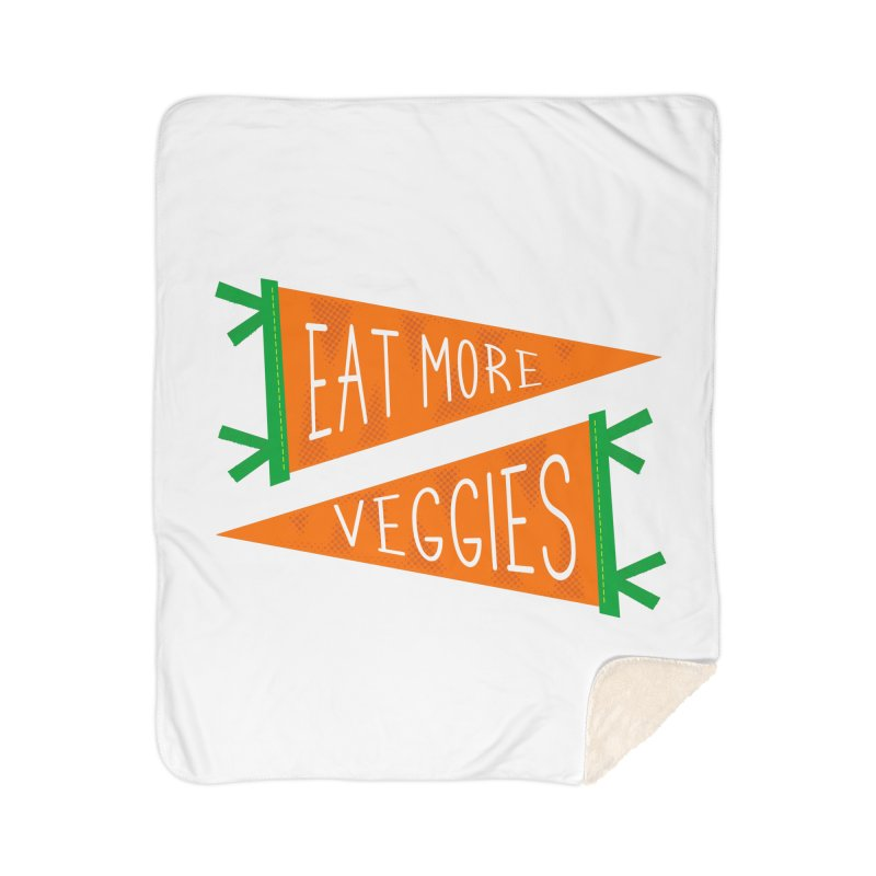 Eat more veggies Home Sherpa Blanket Blanket by Illustrations by Phil