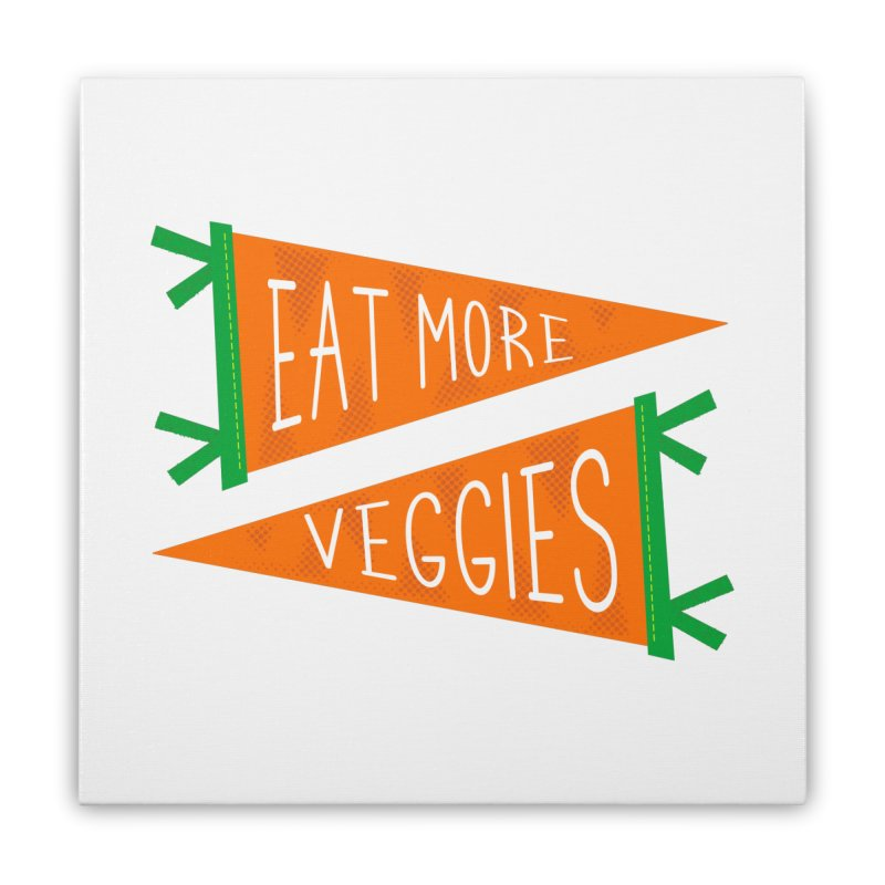 Eat more veggies Home Stretched Canvas by Illustrations by Phil