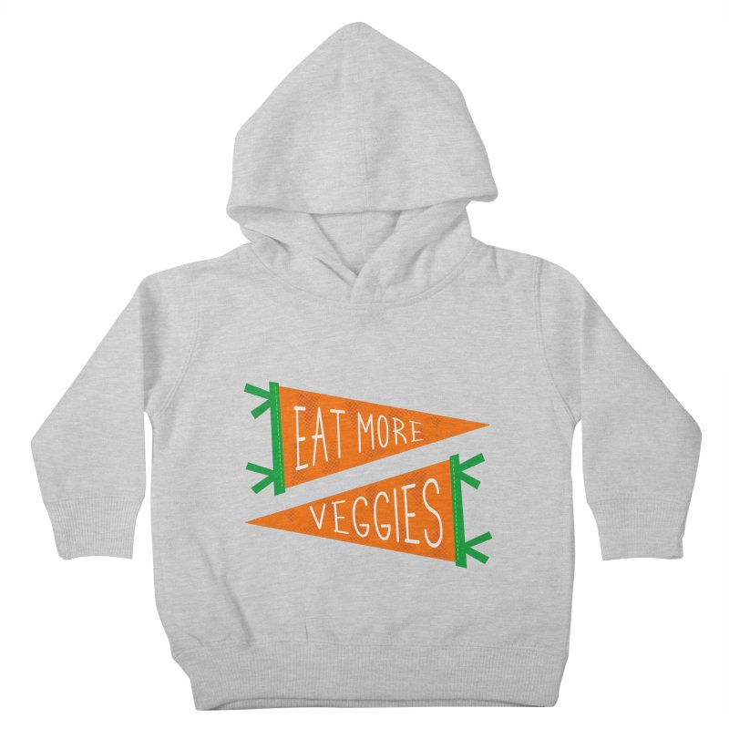 Eat more veggies Kids Toddler Pullover Hoody by Illustrations by Phil