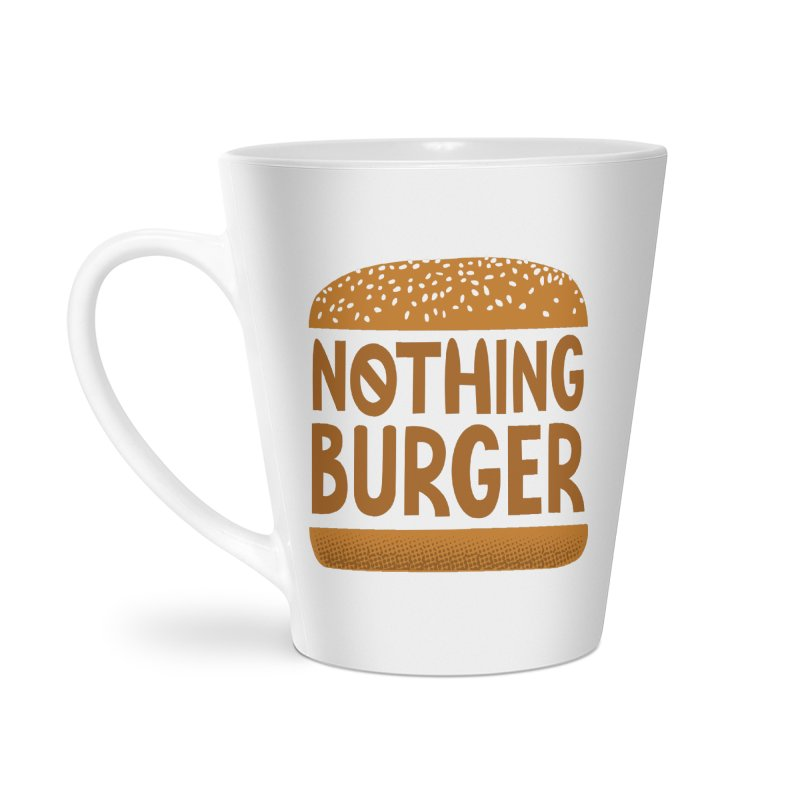 Nothing Burger Accessories Latte Mug by Illustrations by Phil
