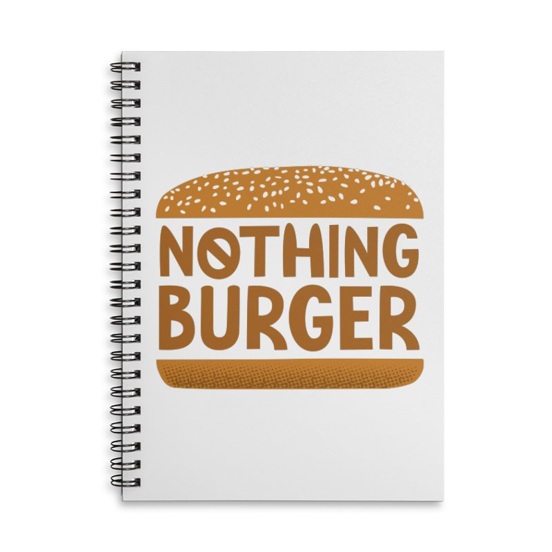 Nothing Burger Accessories Lined Spiral Notebook by Illustrations by Phil