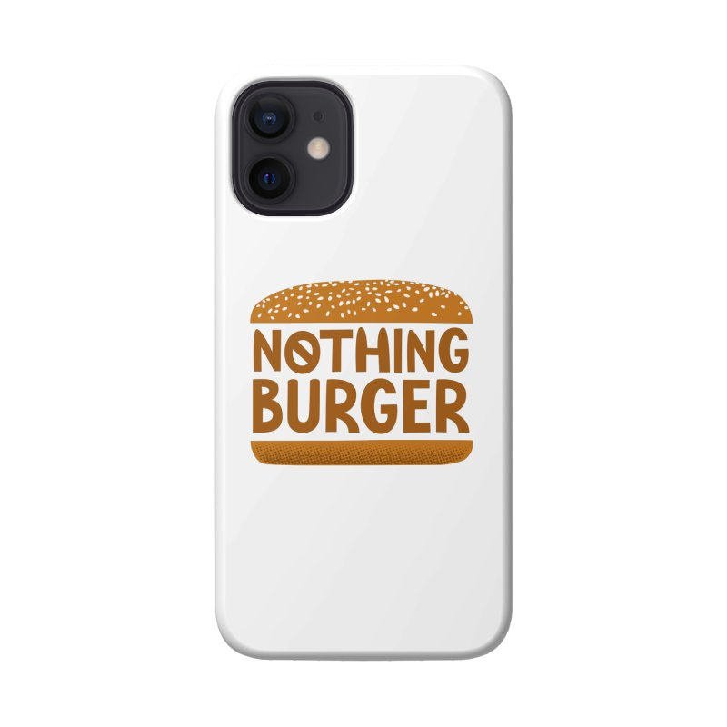 Nothing Burger Accessories Phone Case by Illustrations by Phil