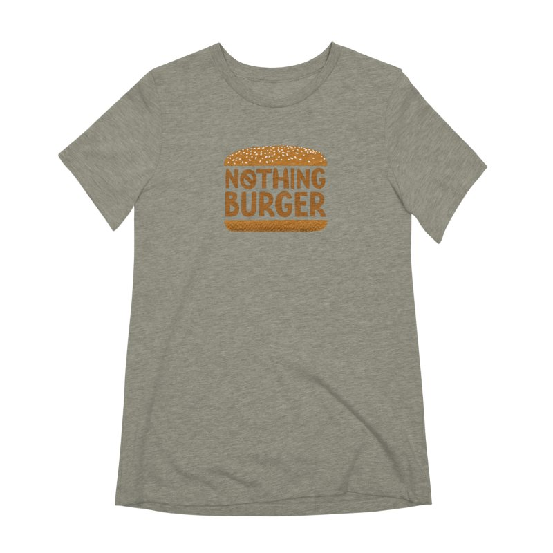 Nothing Burger Women's Extra Soft T-Shirt by Illustrations by Phil