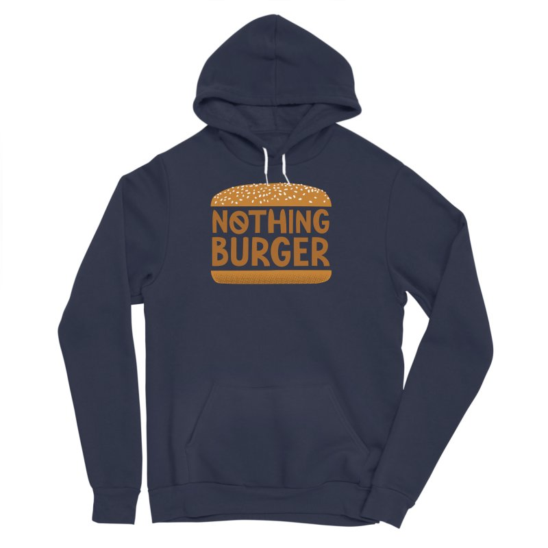 Nothing Burger Women's Sponge Fleece Pullover Hoody by Illustrations by Phil