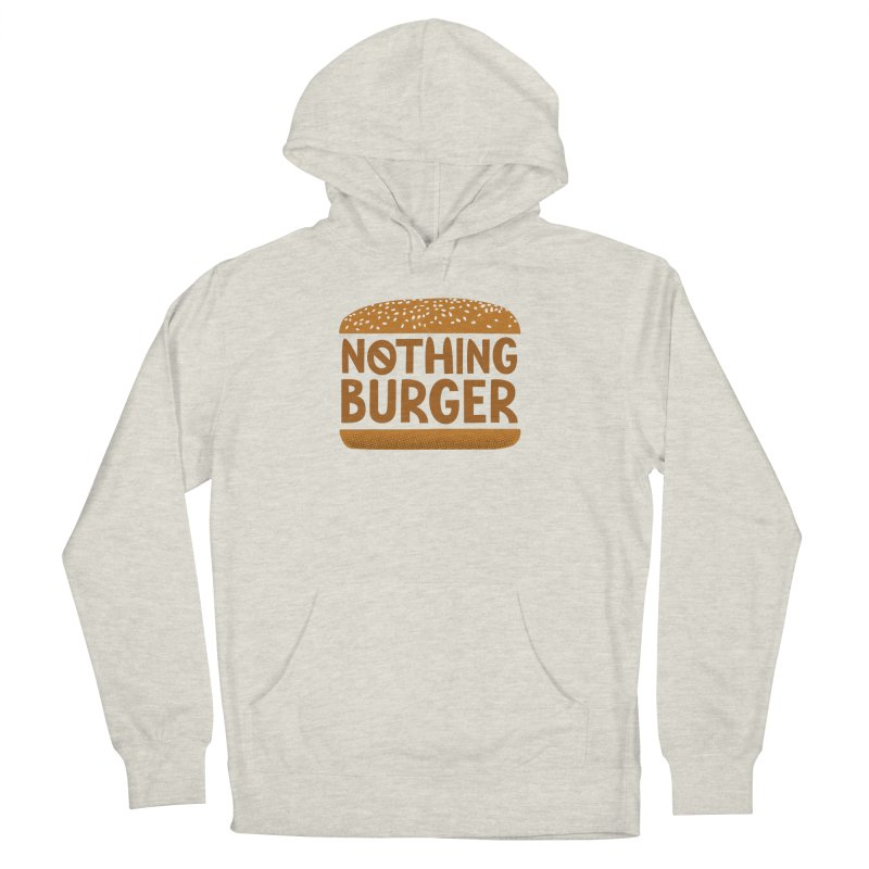Nothing Burger Women's French Terry Pullover Hoody by Illustrations by Phil