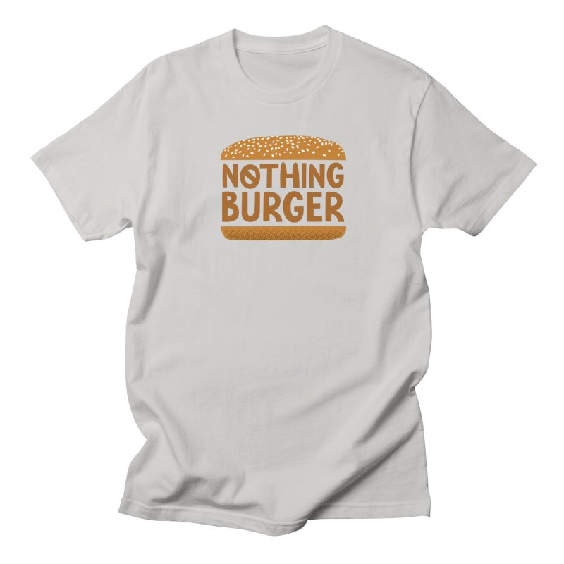 Nothing Burger Women's Regular Unisex T-Shirt by Illustrations by Phil