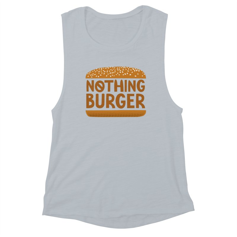 Nothing Burger Women's Muscle Tank by Illustrations by Phil
