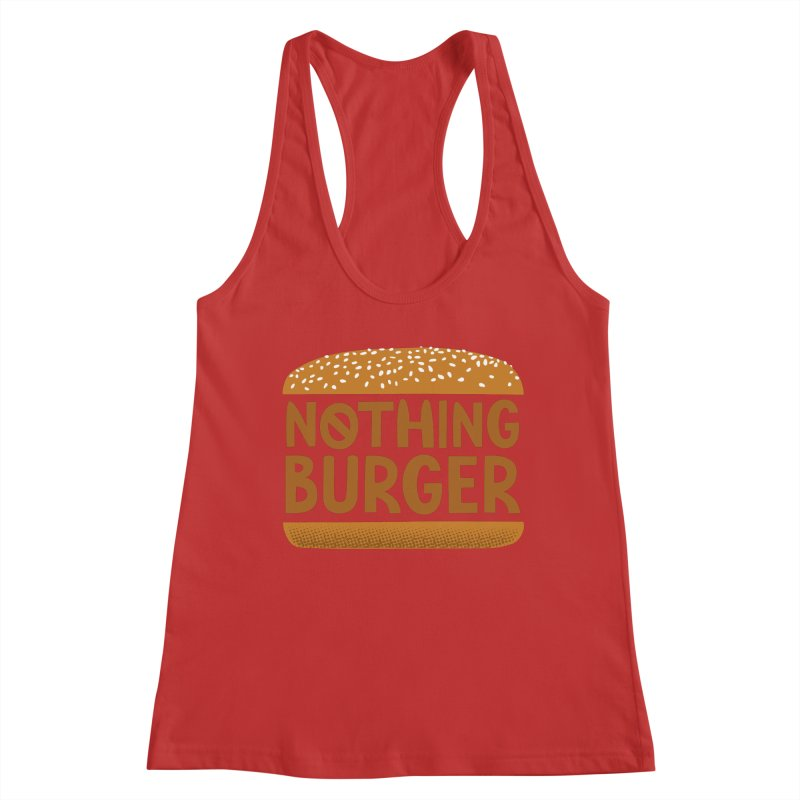 Nothing Burger Women's Racerback Tank by Illustrations by Phil